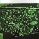 Straight up Detroit Sh*T, Vol. 4. by DJ Assault