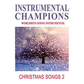 Play & Download Christmas Songs 2 by Instrumental Champions | Napster