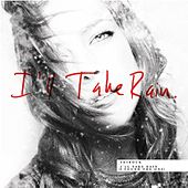 Play & Download I'll Take Rain (I Found the One) by shirock | Napster