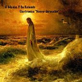 Play & Download El Mesías Y Su Reinado by Electronica | Napster
