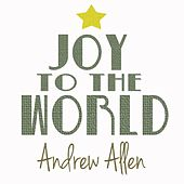 Play & Download Joy to the World by Andrew Allen | Napster