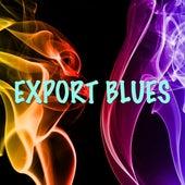 Play & Download Export Blues by John Dankworth | Napster