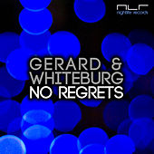 Play & Download No Regrets by Gerard | Napster