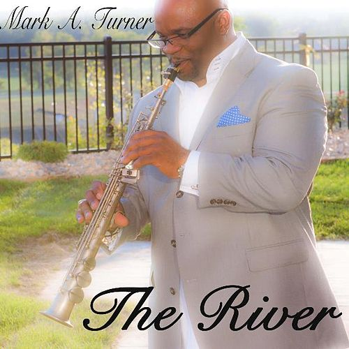 The River von Mark Turner