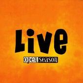 Live by Open Season