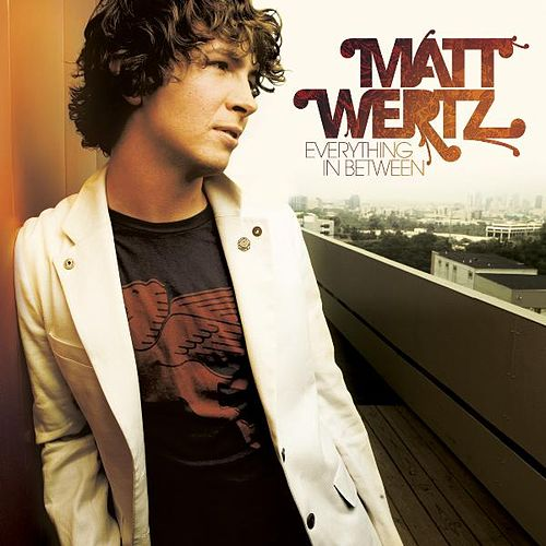 Everything in Between by Matt Wertz