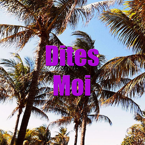 Dites Moi by Martin Denny