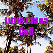 Play & Download Little China Doll by Martin Denny | Napster