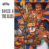 Play & Download Booze & The Blues by Various Artists | Napster