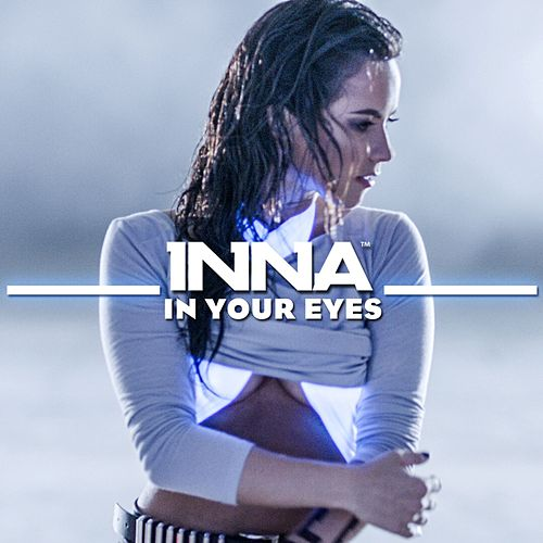 Play & Download In Your Eyes [feat. Yandel] by Inna | Napster