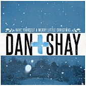 Have Yourself A Merry Little Christmas by Dan