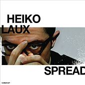 Play & Download Spread by Heiko Laux | Napster