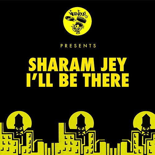 Play & Download I'll Be There by Sharam Jey | Napster