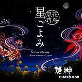 Play & Download Nature's Beauty - Four Seasons of Japan by Himekami | Napster