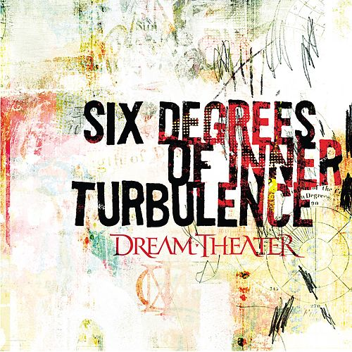 Play & Download Six Degrees Of Inner Turbulence by Dream Theater | Napster
