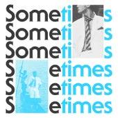 Sometimes by Klischée