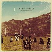 Play & Download Farmer's Almanac by East Of The Wall | Napster