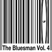 Vol. 4 by Bluesman