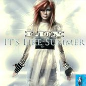 Play & Download It's Like Summer by Lux | Napster