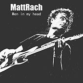Men In My Head by MattRach