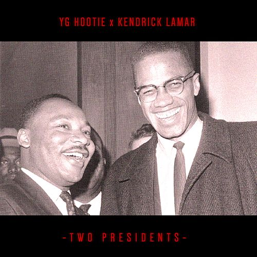 Two Presidents - Single by YG Hootie