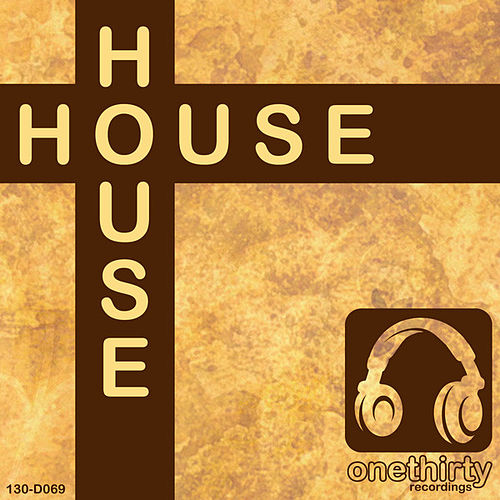 Play & Download House by Various Artists | Napster