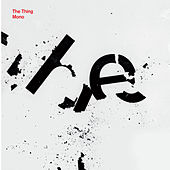 Mono by The Thing