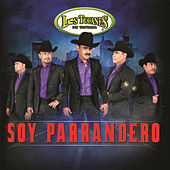 Play & Download Soy Parrandero by Los Tucanes de Tijuana | Napster