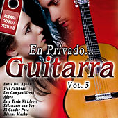 Play & Download En Privado... Guitarra Vol. 3 by Various Artists | Napster