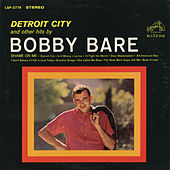Play & Download Detroit City and other hits by Bobby Bare by Bobby Bare | Napster