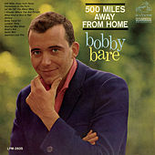 Play & Download 500 Miles Away From Home by Bobby Bare | Napster