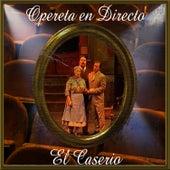 Opereta en Directo: El Caserio by Coral Lírica de las Palmas
