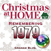 Play & Download Christmas at Home: Remembering 1979 by Graham BLVD   Napster
