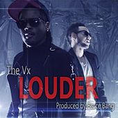 Louder by Vx