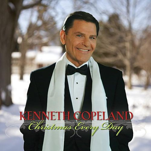 Play & Download Christmas Every Day by Kenneth Copeland | Napster