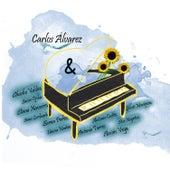 Carlos Alvarez y Amigos by Carlos Alvarez