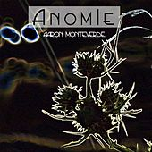 Play & Download Anomie 2013 by Aaron Monteverde | Napster