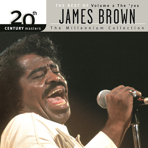 20th Century Masters: The Millennium... Vol. 2 by James Brown