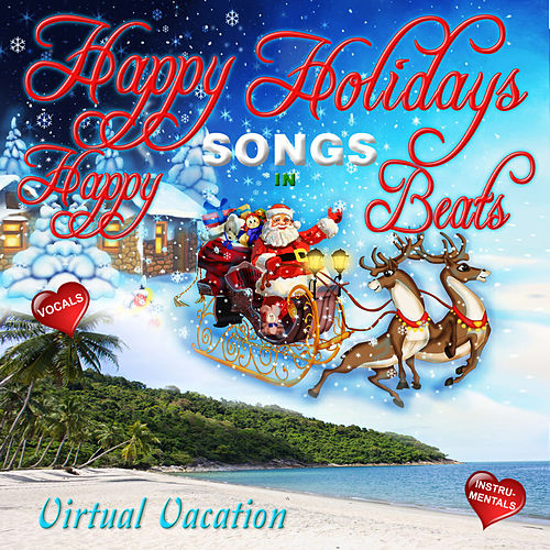 Holidays Songs in Happy Beats by David & The High Spirit