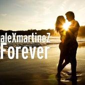 Forever by Alex Martinez
