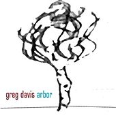 Play & Download Arbor by Greg Davis | Napster