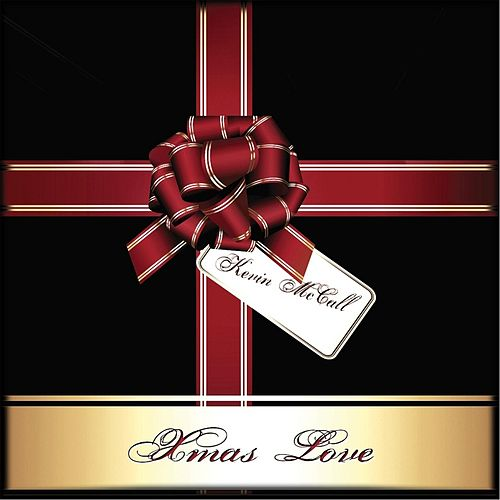 Play & Download Xmas Love by Kevin McCall | Napster
