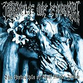 Play & Download The Principle Of Evil Made Flesh by Cradle of Filth | Napster