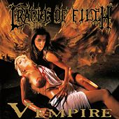 Play & Download V empire Or Dark Faerytales In Phallustein by Cradle of Filth | Napster