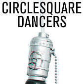 Play & Download Dancers by Circlesquare | Napster