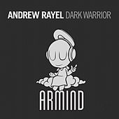 Play & Download Dark Warrior by Andrew Rayel | Napster