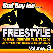 Play & Download Badboyjoe Freestyle New Generation Vol.3 by Various Artists | Napster