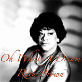 Play & Download Oh What A Dream by Ruth Brown | Napster