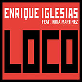 Play & Download Loco by Enrique Iglesias | Napster