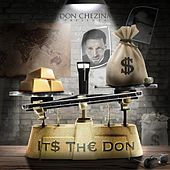 Its the Don by Don Chezina